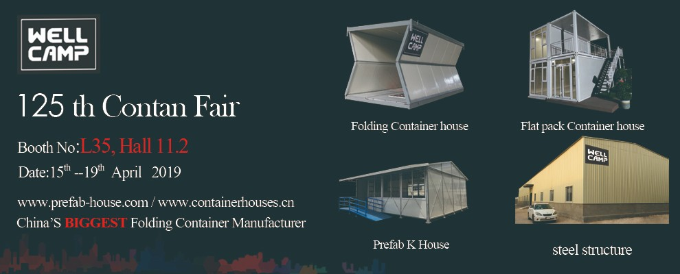 WELLCAMP-Luxury Container House-125th Canton Fair Wellcamp Looking Forward To Meeting